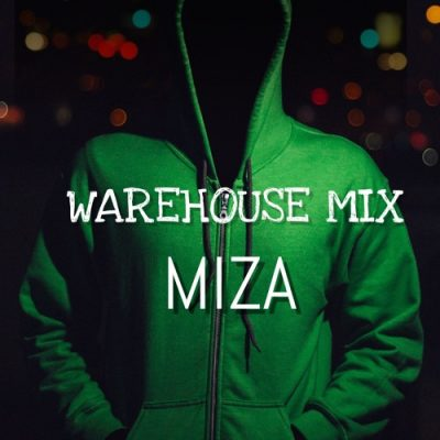Miza – Warehouse Mix