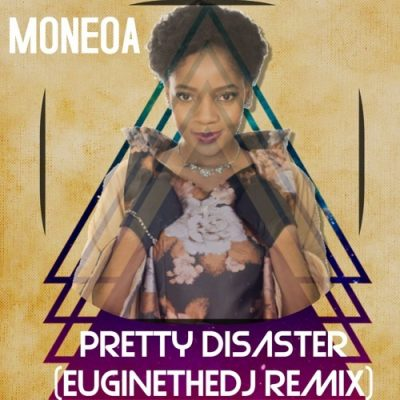 Moneoa – Pretty Disaster (Euginethedj Remix)
