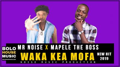 Mr Noise & Mapele The Boss – Waka Kea Mofa