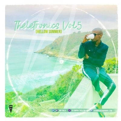 Mr Thela – Theletronics Vol.5 (Hellow Summer)