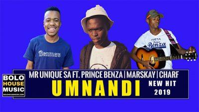Mr Unique SA – Umnandi ft. Prince Benza, Marskay & Charf
