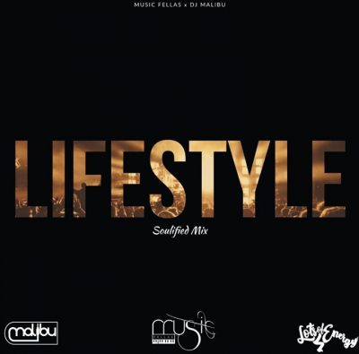 Music Fellas – Lifestyle (Soulified Mix) ft. Malibu