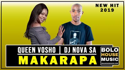 Queen Vosho & DJ Nova SA – Makarapa