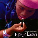 Sisanda Nilsson – Njengetshomi