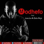 Touch The Malac – Modhefo ft. Leon Lee & Zulu Naja