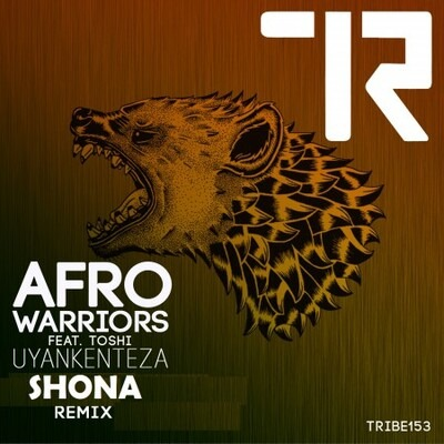 Afro Warriors ft. Toshi – Uyankenteza (Shona SA Remix)