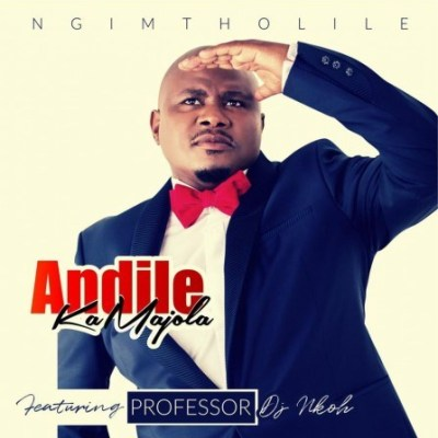 Andile KaMajola – Ngimtholile ft. Professor & DJ Nkoh
