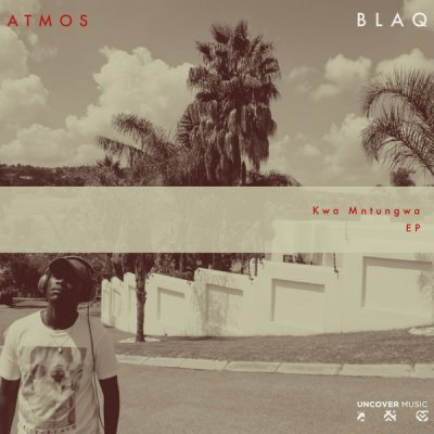 Atmos Blaq – Kwa Mayekisa (Atmospheric Mix)