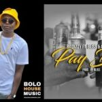 Biodizzy – Pay Day ft. Bliss & Attaman