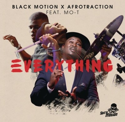 Black Motion & Afrotraction – Everything ft. Mo-T