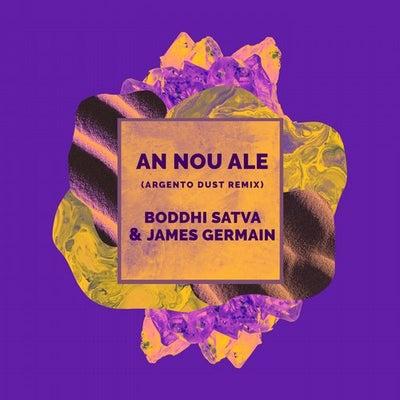 Boddhi Satva – An Nou Ale (Argento Dust Remix)