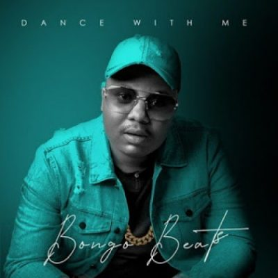 Bongo Beats – Dance With Me ft. Xoli M