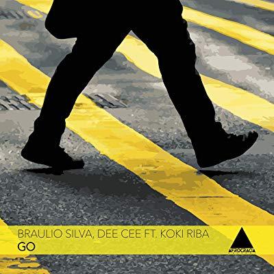 Braulio Silva & Dee Cee – Go ft. Koki Riba