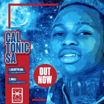 Caltonic SA – Imali ft. Abidoza, Latoya & Thabz Le Madonga