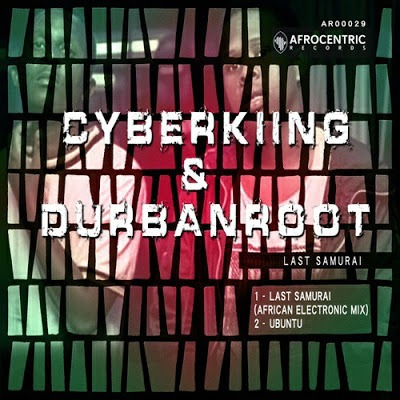 Cyberking & Durban Roots – Ubuntu
