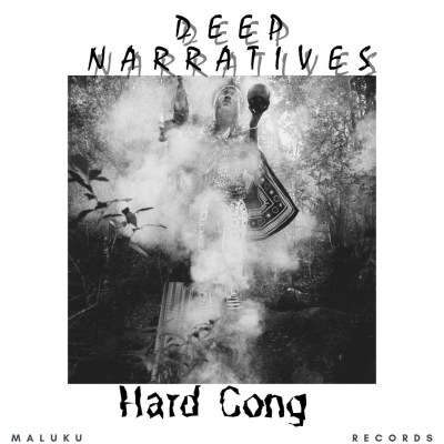 Deep Narratives – Hard Cong (Original Mix)