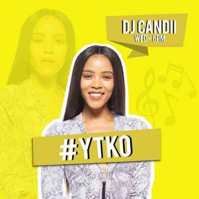 DJ Candii – Yano + Gqom Mix