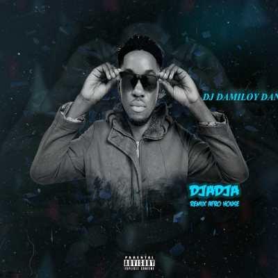 DJ Damiloy Daniel – DjaDja (Remix)
