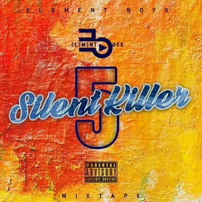 Element Boyz – Silent Killer 5 Mix