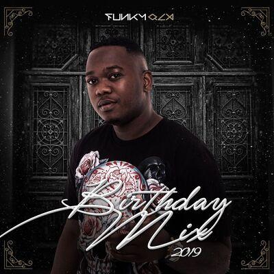 Funky Qla – 2019 Birthday Mix