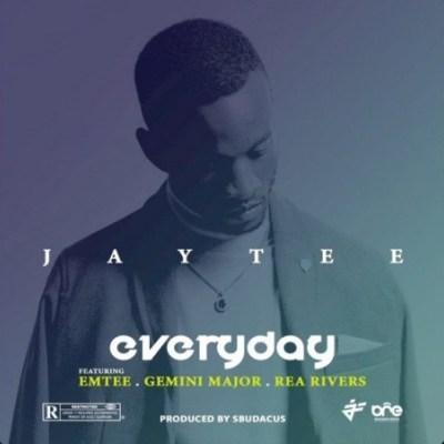 JayTee – Everyday ft. Emtee, Gemini Major & Rea Rivers