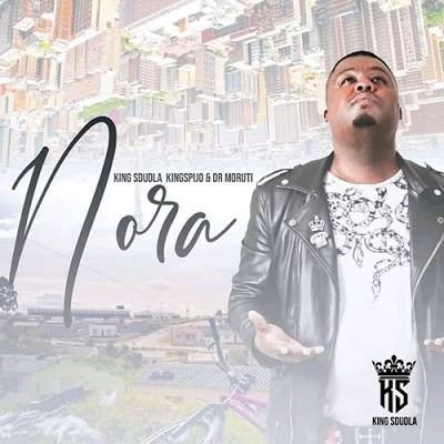 King Sdudla – Nora ft. King Spijo & Dr Moruti