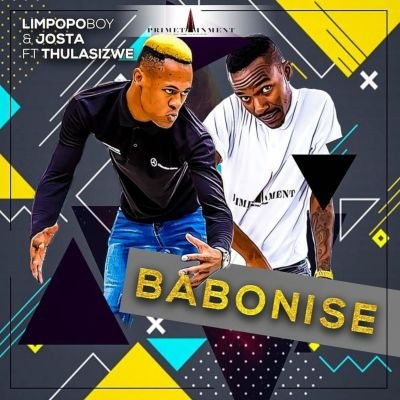 Limpopo Boy & Josta – Babonise ft. Thulasizwe