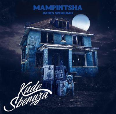 Mampintsha & Babes Wodumo – Kade Sbenuza ft. uBiza Wethu, Mr Thela & T-man