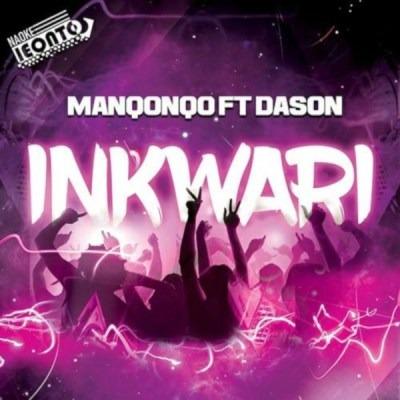 Manqonqo – Inkwari ft. Dason