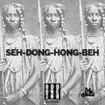 Mr. Blasé – Seh Dong Hong Beh (Original Mix)