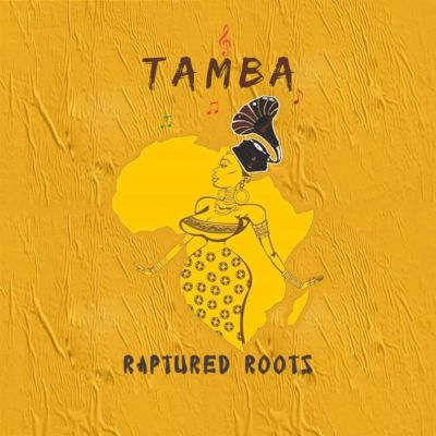 Raptured Roots – Tamba (Original Mix)
