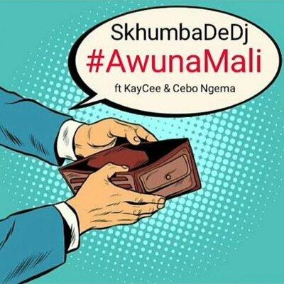 Skhumba De Dj – AwunaMali