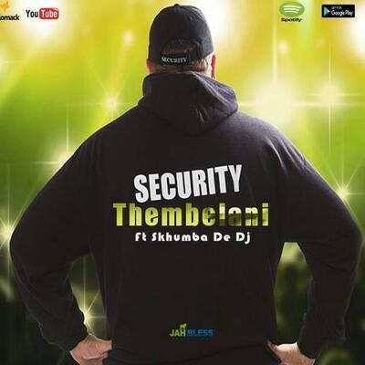 Skhumba De Dj – Security ft. Thembelani
