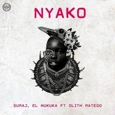 SURAJ & El Mukuka – Nyako ft. Olith Ratego