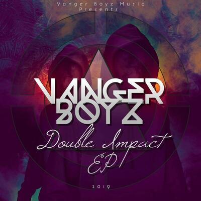 Vanger-Boyz – Double Impact (Gqom x2)