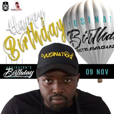 Vusinator – 2019 Birthday Mix