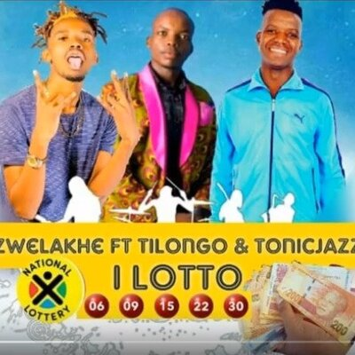Zwelakhe – I Lotto ft. Tilongo & Tonic Jazz