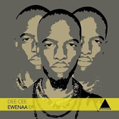 Dee Cee – Ewenaa (Original Mix)