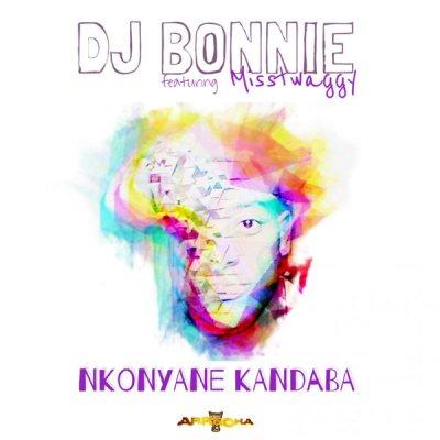 DJ Bonnie – Nkonyane Kandaba ft. Misstwaggy