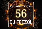 DJ FeezoL – Chapter 56 2019