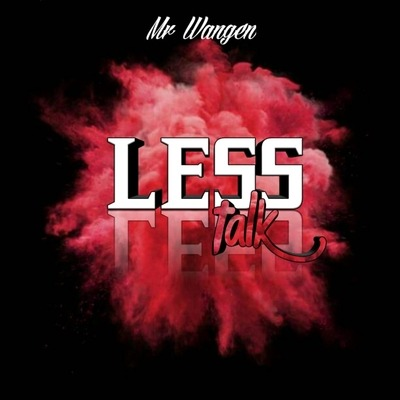 DJ Svidge (Mr Wangen) – Less Talk