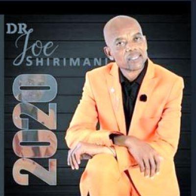 Dr Joe Shirimani – 2020 (Main Mix)
