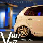 Jack Tlala – Vurr Vaii