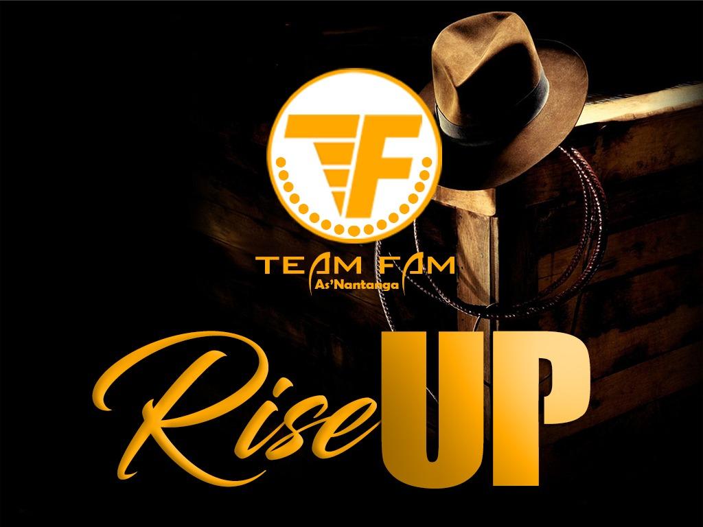 Major (Team Fam) – Arise and Shine