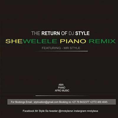 Mr Style – Shiwelele (Amapiano Remake)