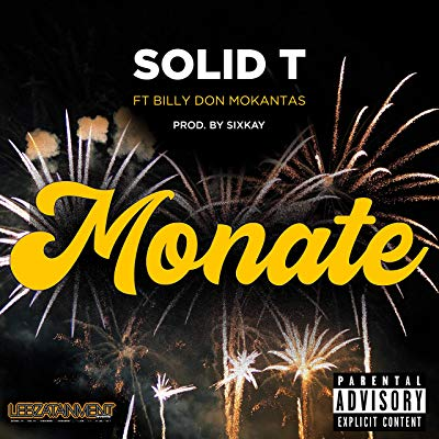 Solid T – Monate ft. Billy Don Mokantas