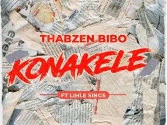 Thabzen Bibo – Konakele ft. Lihle Sings