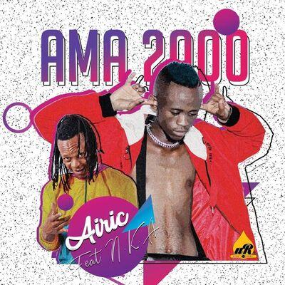 Airic – Ama 2000 ft. NKA