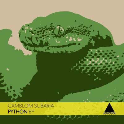 Camblom Subaria – Python (Original Mix)