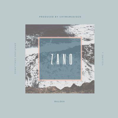Chymamusique X Zano – Baleka
